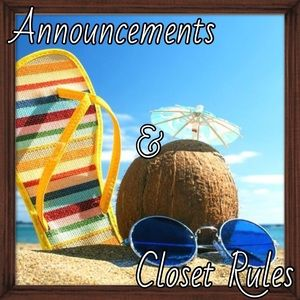Other - Closet Rules & Announcements